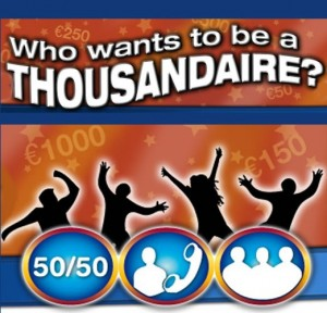 Who wants to be a Thousandaire?