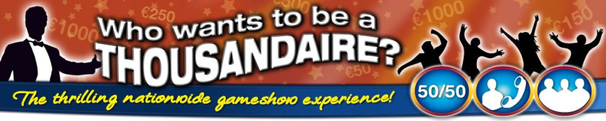 Thousandaire Fundraising Game Show for Schools and Clubs Ireland